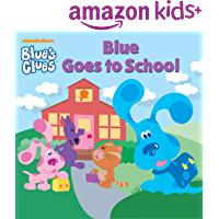 Blue Goes to School (Blue's Clues)
