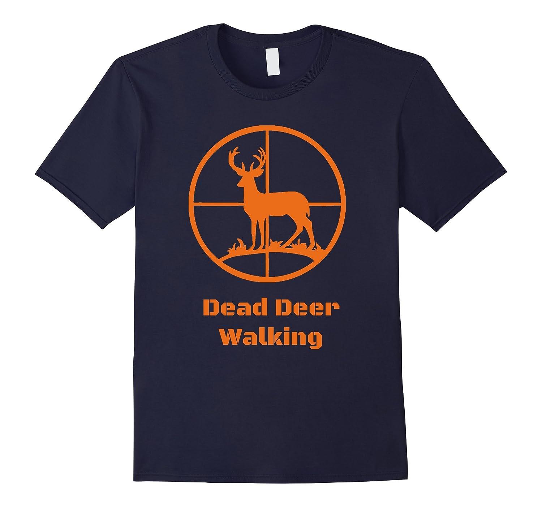 Dead Deer Walking Tshirt-FL