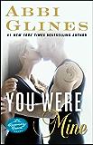 You Were Mine: A Rosemary Beach Novel (The Rosemary Beach Series)