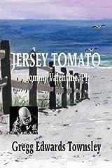 Jersey Tomato: Tommy Valentine, PI Kindle Edition