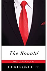 The Ronald And Other Plays Kindle Edition