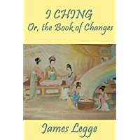 I Ching: Or, the Book of Changes (English Edition)