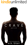 Crave, Part One (The Crave Duet Book 1)