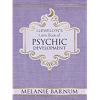 Llewellyn's Little Book of Psychic Development (Llewellyn's Little Books 2)