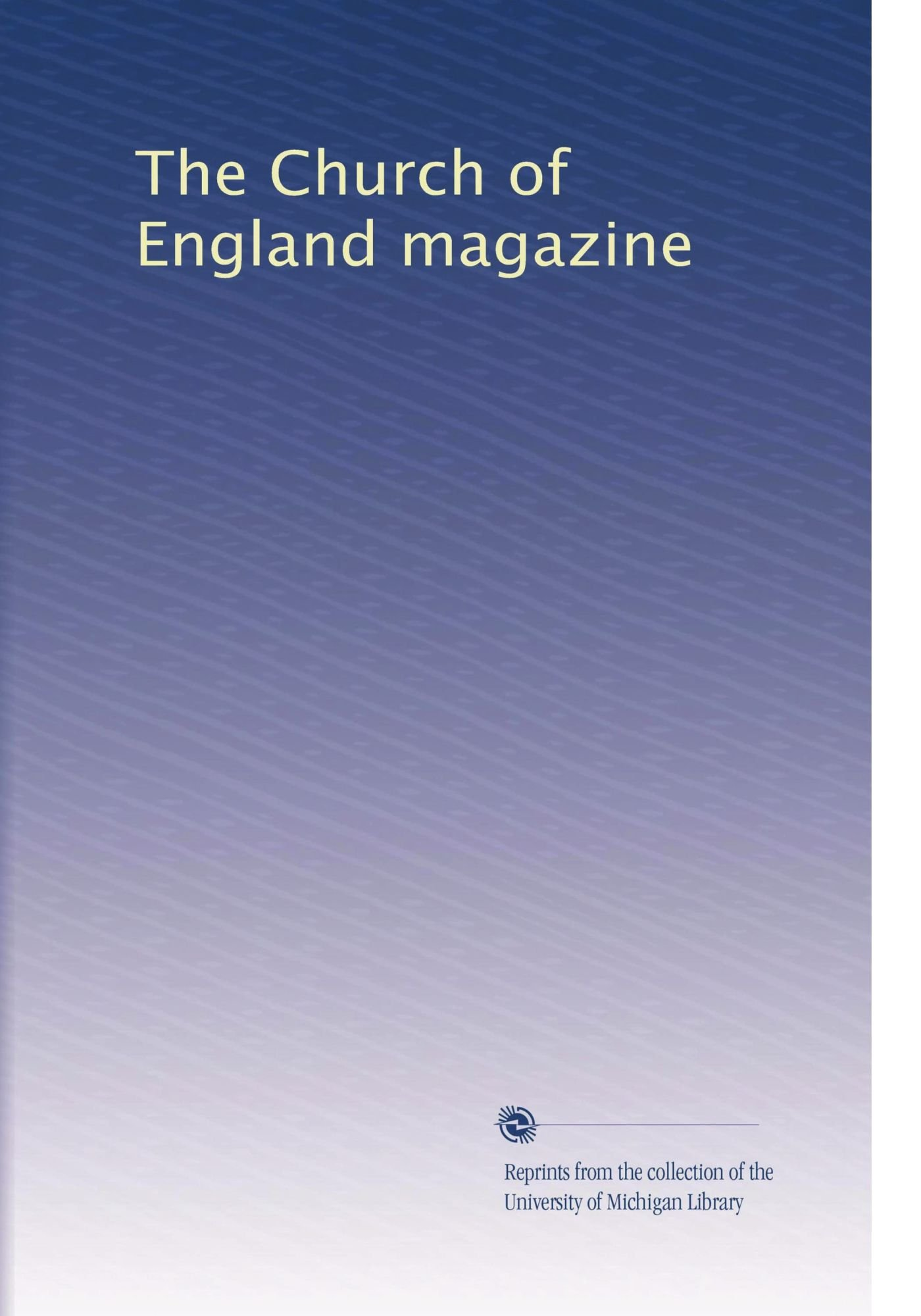 Download The Church of England magazine (Volume 5) pdf
