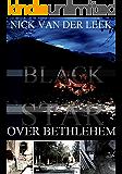 BLACK STAR OVER BETHLEHEM (JBR Book 1)