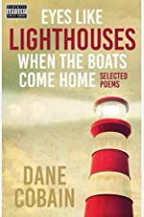 Eyes like Lighthouses When the Boats Come Home Kindle Edition