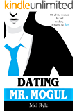 Dating Mr. Mogul