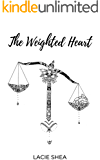The Weighted Heart
