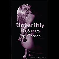 Unearthly Desires (Nexus)