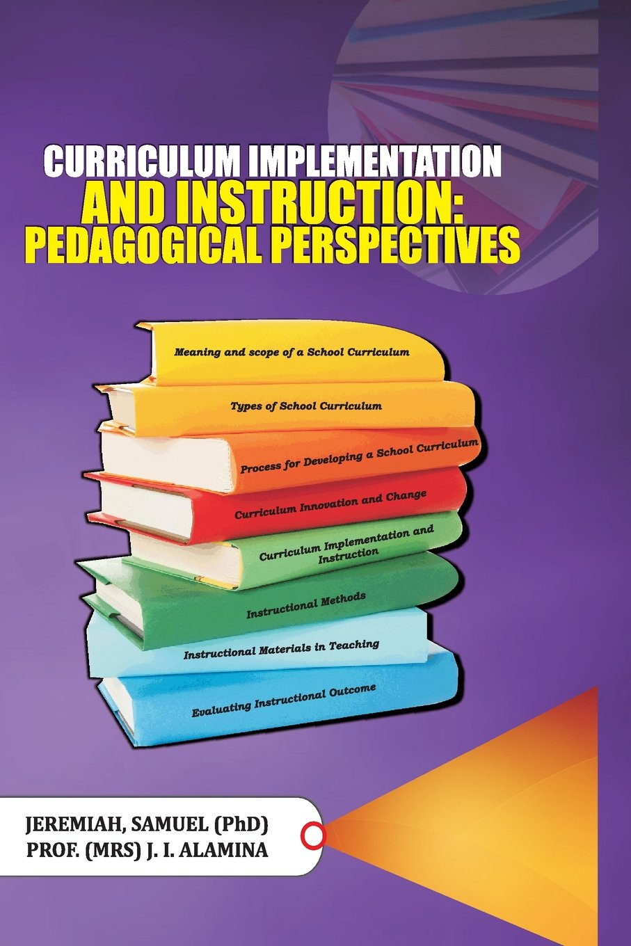 Curriculum Implementation And Instruction Pedagogical Perspectives