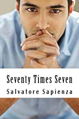 Seventy Times Seven Kindle Edition
