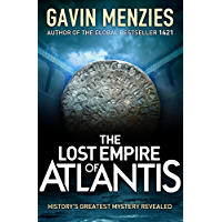 The Lost Empire of Atlantis: History's Greatest Mystery Revealed (English Edition)
