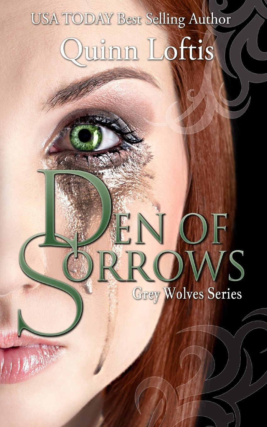 Den of Sorrows (The Grey Wolves Series) (Volume 9) PDF