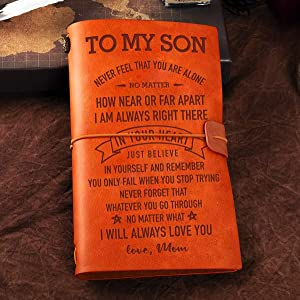 Chillake To My Son Leather Journal Notebook From Mom - Never Feel That You are Alone Leather Travel Journal - Inspirational Embossed Writing Journal Gift for Birthday Graduation Christmas