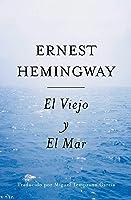 El Viejo Y El Mar (Spanish