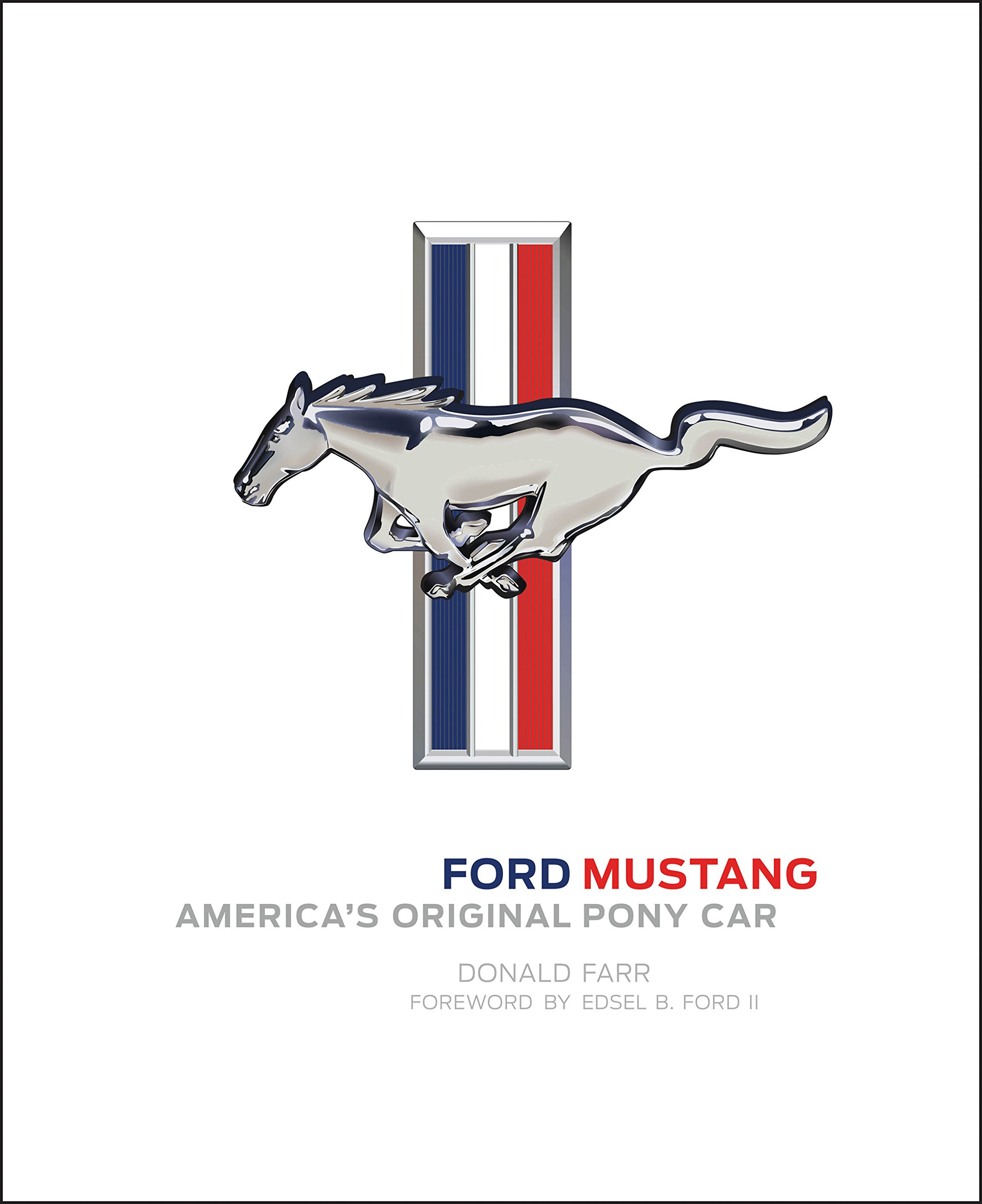 Ford Mustang: America's Original Pony Car PDF