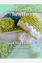 Susan's Granny Style Baby Hat to Crochet: Susan's Easy Crochet Baby Patterns