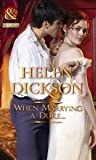 When Marrying a Duke. (Mills & Boon Historical)