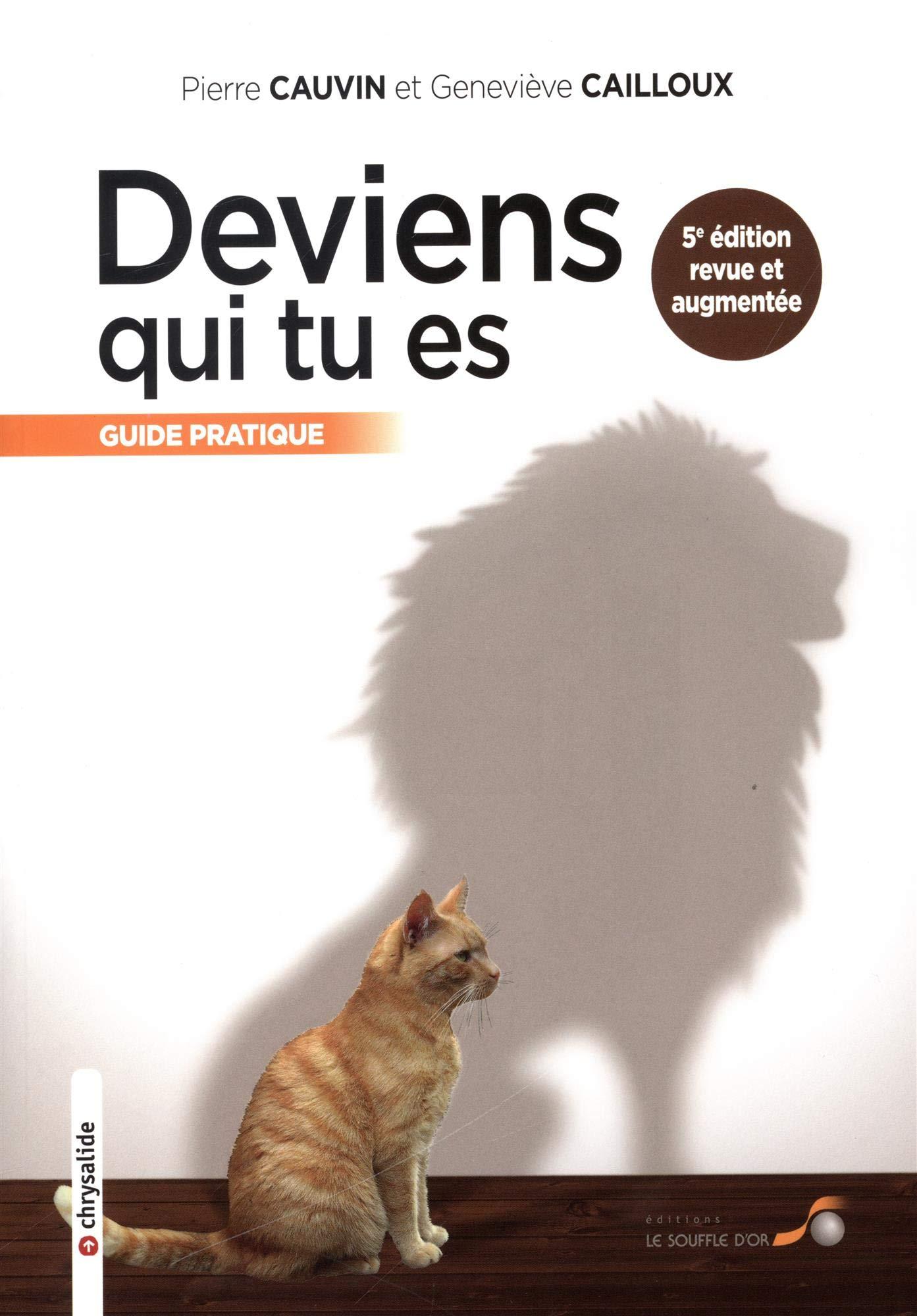 """Résultat de recherche d'images pour """"Cailloux, G. & Cauvin, P. (2018). Deviens qui tu es."""""""