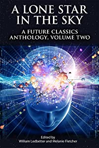 A Lone Star in the Sky (A Future Classics Anthology Book 2)