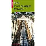 Paris et ses passages couverts
