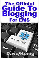 The Official Guide To Blogging For EMS Kindle Edition