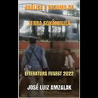 ANÁLISE E RESUMO DE TERRA SONÂMBULA: LITERATURA FUVEST 2022