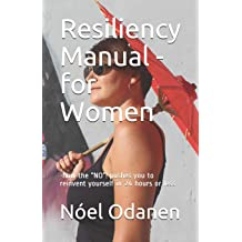 """Resiliency Manual - for Women: 