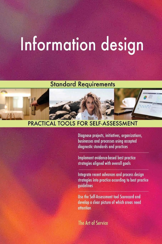 Information Design Standard Requirements Blokdyk Gerardus 9780655168737 Amazon Com Books