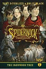 The Ironwood Tree (Volume 4) (The Spiderwick Chronicles) Paperback