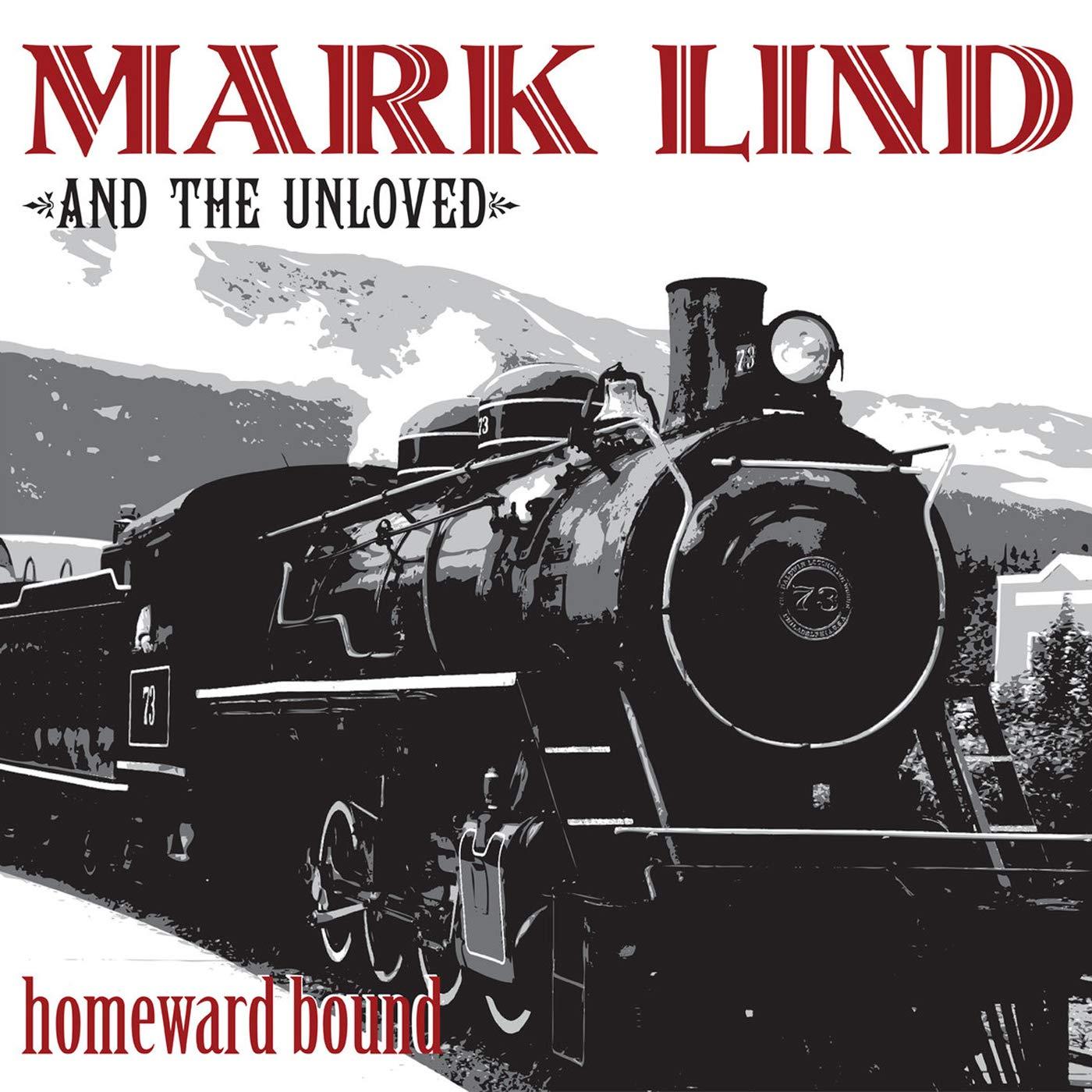 Vinilo : MARK LIND & THE UNLOVED - Homeward Bound (LP Vinyl)