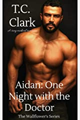 Aidan: One Night With The Doctor (The Wallflower's series Book 7) Kindle Edition