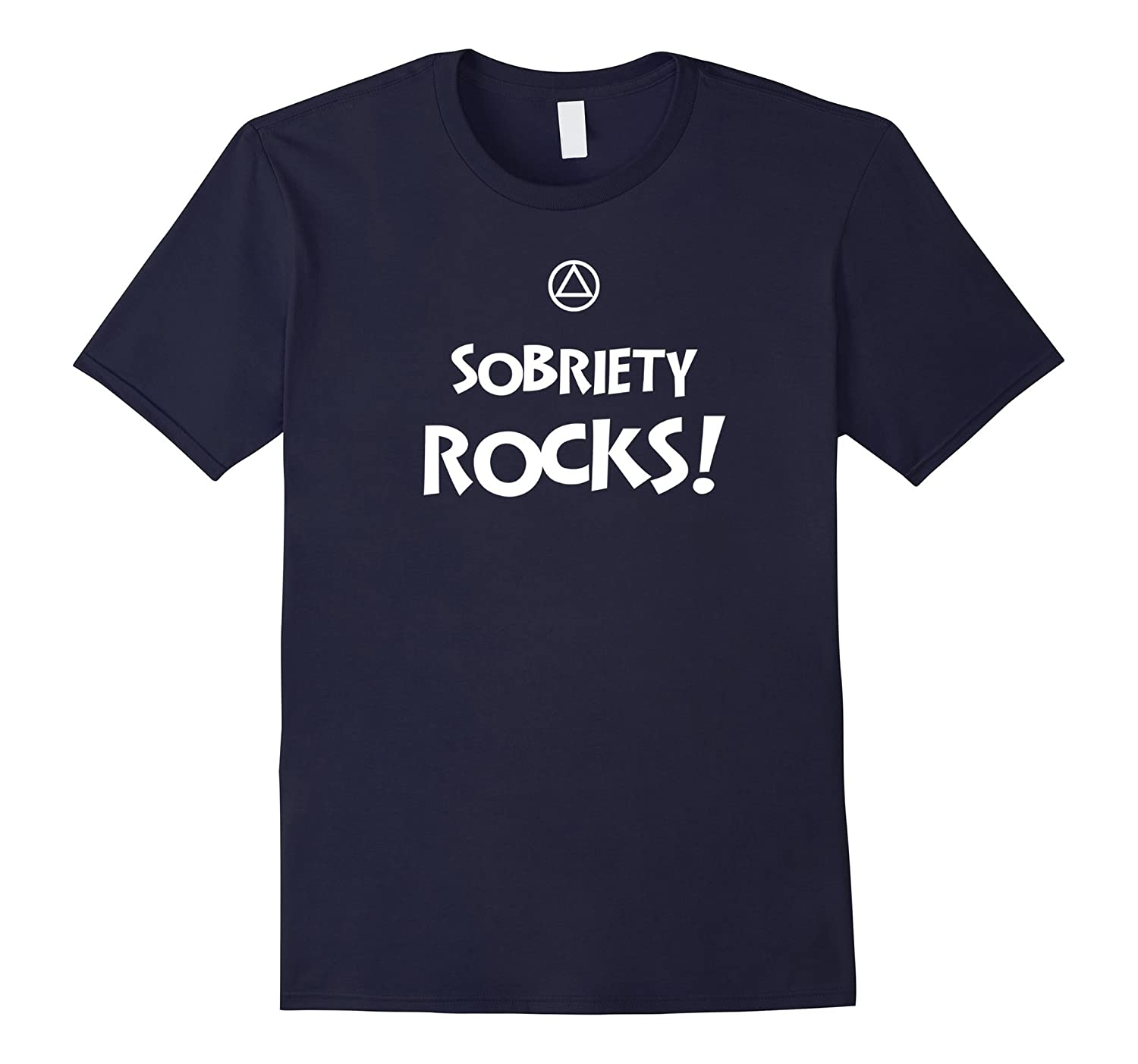 'Sobriety Rocks' – AA 12 Step Recovery Slogan T-Shirt