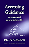 Accessing Guidance: Intuitive Linked Communication (ILC)