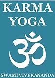 Karma Yoga (Annotated Edition) (English Edition)