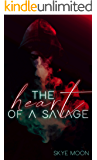 The Heart Of A Savage