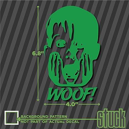Woof Buzz Your Girlfriend 4 X 6 8 Vinyl Decal Sticker