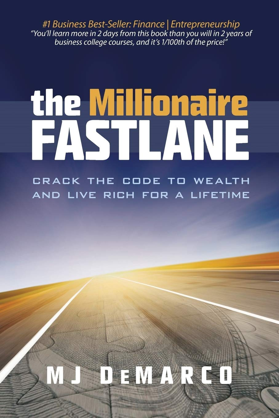 The Millionaire Fastlane: Crack the Code to Wealth and Live Rich for