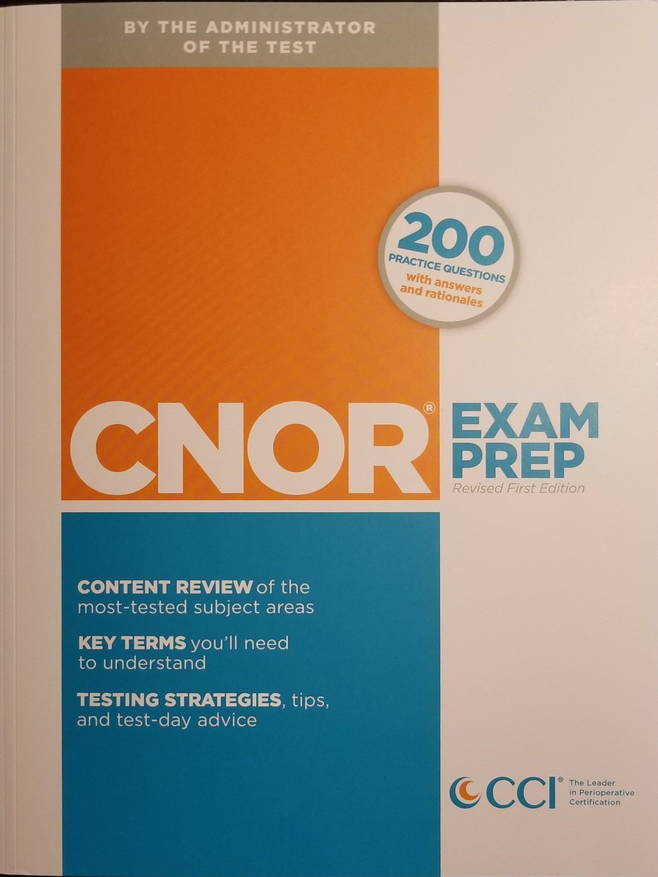 The Official Cnor Exam Prep Revised First Edition Cci