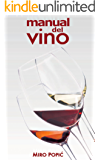 EL MANUAL DEL VINO (Spanish Edition)