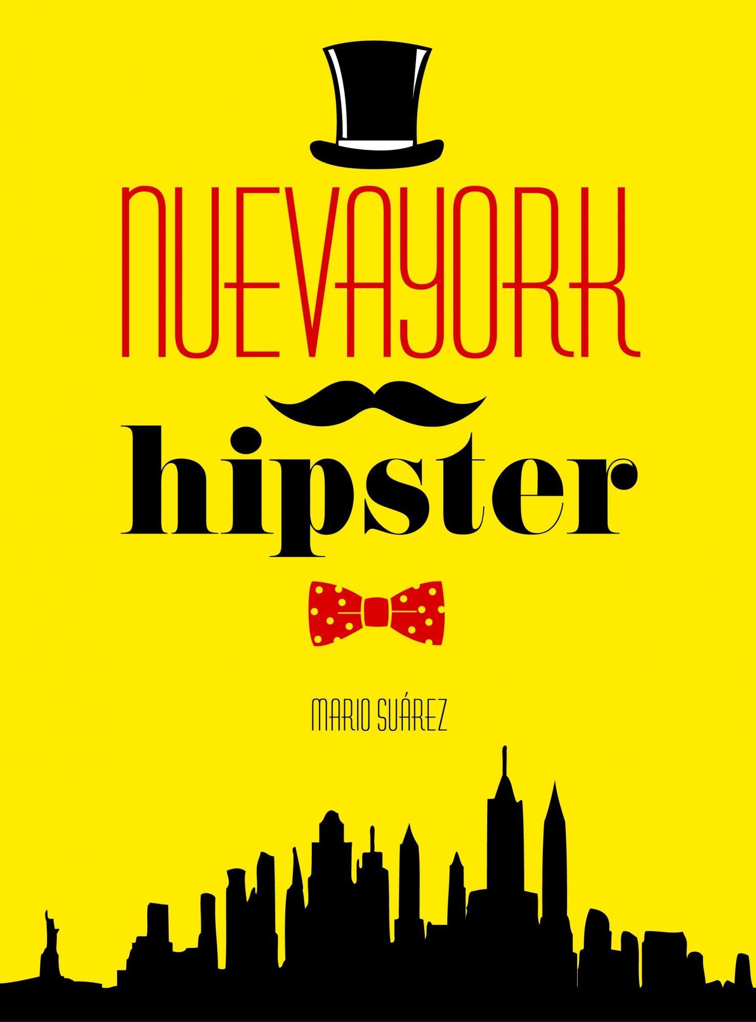 Nueva York Hipster (General): Amazon.es: Suárez, Mario: Libros