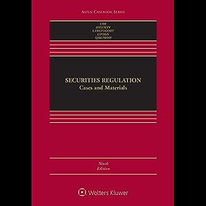 Securities Regulation: Cases and Materials (Aspen Casebook Series)