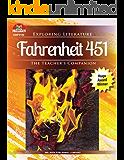 Fahrenheit 451: The Teacher's Companion (Exploring Literature Series)