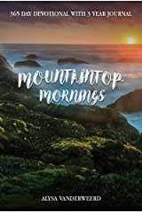 Mountaintop Mornings Kindle Edition