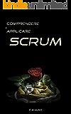 Comprendere e Applicare SCRUM