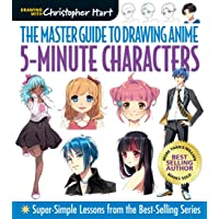 Master Guide to Drawing Anime: 5-Minute Characters: Super-Simple Lessons from the Best-Selling Series