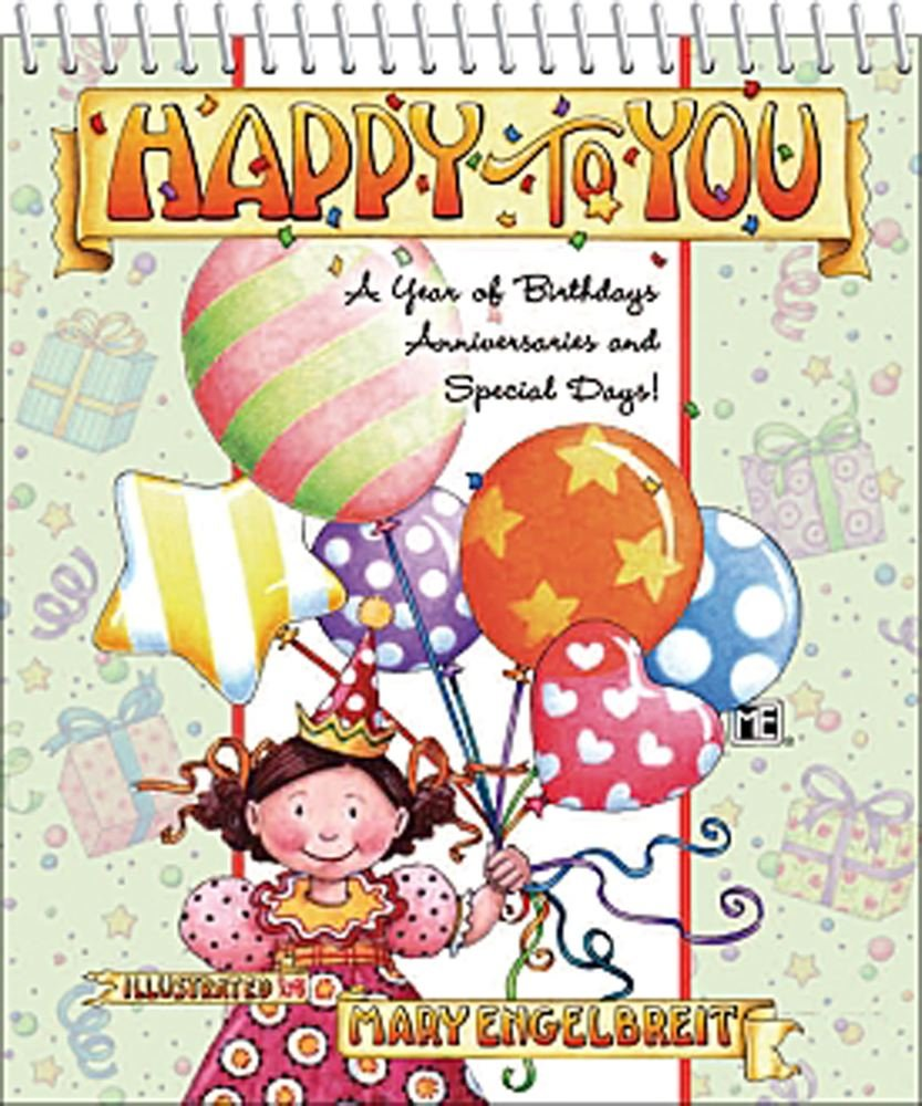 Mary Engelbreits Happy To You Perpetual Birthday Calendar Mary