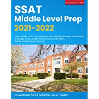 SSAT Middle Level Prep 2021-2022: Study Guide + 332 Test Questions and Detailed Answer Explanations (Includes 2 Full…