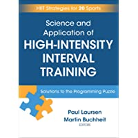 Science and Application of High Intensity Interval Training: Solutions to the Programming Puzzle